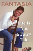 Life Is Not a Fairy Tale