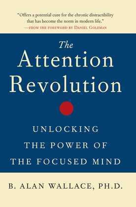 The Attention Revolution