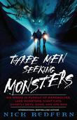 Three Men Seeking Monsters