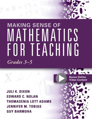 Making Sense of Mathematics for Teaching, Grades 3-5