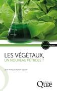 Les végétaux, un nouveau pétrole ?