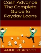 Cash Advance: The Complete Guide to Payday Loans
