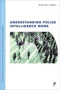 Understanding Police Intelligence Work