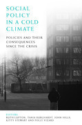 Social policy in a cold climate: Policies and their consequences since the crisis