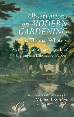 Observations on Modern Gardening, by Thomas Whately