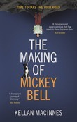 The Making of Mickey Bell