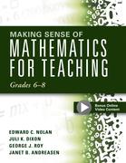 Making Sense of Mathematics for Teaching Grades 6-8