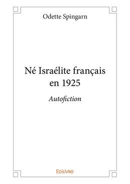 Né Israélite français en 1925