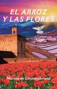 El Arroz Y Las Flores