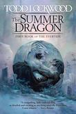 The Summer Dragon: First Book of the Evertide