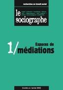 le Sociographe n°1 : Espaces de médiation