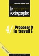 le Sociographe n°4 : Proposer le travail