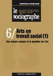le Sociographe n°6 : Arts en travail social (1)