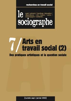 le Sociographe n°7 : Arts en travail social (2)