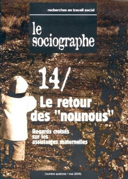 """le Sociographe n°14 : Le retour des """"nounous"""""""