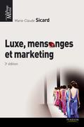 Luxe, mensonges et marketing