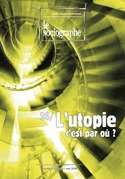 le Sociographe n°26 : L'utopie, c'est par où ?