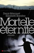 Mortelle Eternité