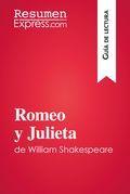 Romeo y Julieta de William Shakespeare (Guía de lectura)