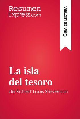 La isla del tesoro de Robert Louis Stevenson (Guía de lectura)