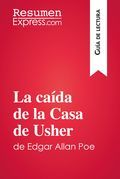 La caída de la Casa de Usher de Edgar Allan Poe (Guía de lectura)