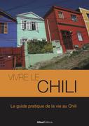 Vivre le Chili