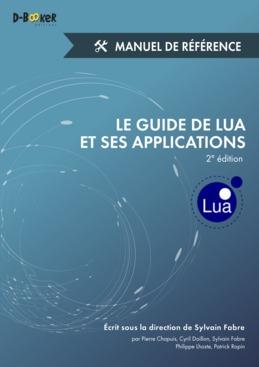 Le guide de Lua et ses applications - Manuel de référence (2e édition)