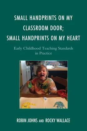 Small Handprints on My Classroom Door; Small Handprints on My Heart