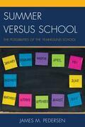 Summer versus School: The Possibilities of the Year-Round School