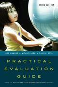 Practical Evaluation Guide: Tools for Museums and Other Informal Educational Settings