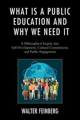 What Is a Public Education and Why We Need It: A Philosophical Inquiry into Self-Development, Cultural Commitment, and Public Engagement