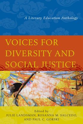 Voices for Diversity and Social Justice: A Literary Education Anthology