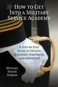 How to Get Into a Military Service Academy