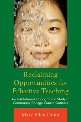 Reclaiming Opportunities for Effective Teaching: An Institutional Ethnographic Study of Community College Course Outlines