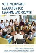Supervision and Evaluation for Learning and Growth