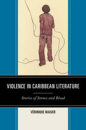 Violence in Caribbean Literature: Stories of Stones and Blood