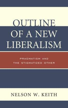 Outline of a New Liberalism