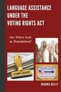 Language Assistance under the Voting Rights Act