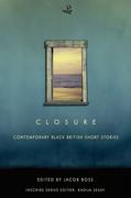 Closure: Contemporary Black British Short Stories