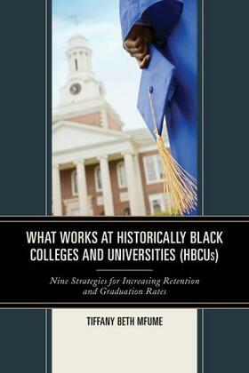 What Works at Historically Black Colleges and Universities (HBCUs)