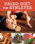 Paleo Diet for Athletes: Paleo Meal Plans for Endurance Athletes, Strength Training, and Fitness