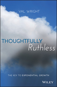 Thoughtfully Ruthless