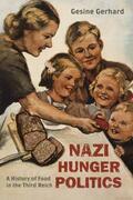 Nazi Hunger Politics