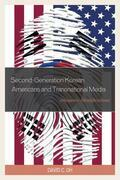 Second-Generation Korean Americans and Transnational Media: Diasporic Identifications
