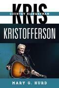 Kris Kristofferson: Country Highwayman