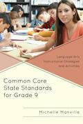 Common Core State Standards for Grade 9: Language Arts Instructional Strategies and Activities