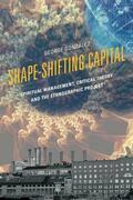 Shape-Shifting Capital