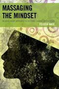 Massaging the Mindset