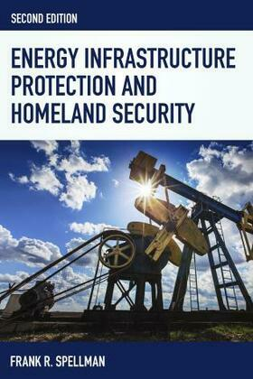 Energy Infrastructure Protection and Homeland Security