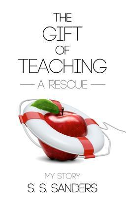 The Gift of Teaching: A Rescue
